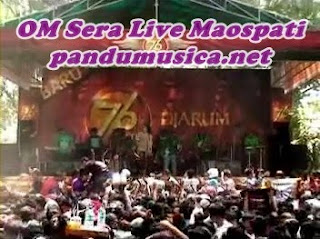 OM Sera Live Maospati Terbaru September 2012