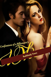 https://www.fanfiction.net/s/9702725/1/Confessions-of-a-Billionaire-s-W