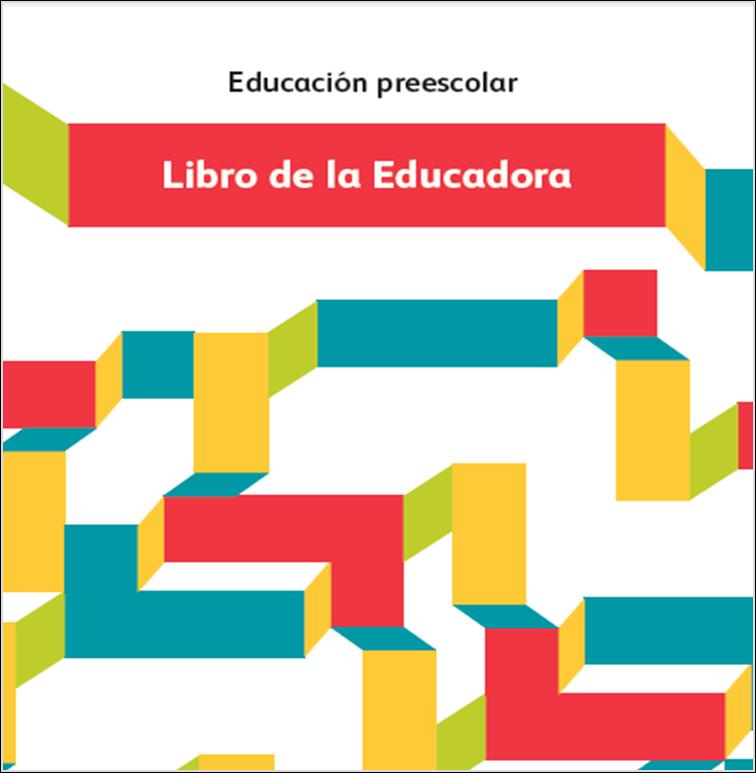 Libro de la Educadora para el ciclo escolar 2014 - 2015