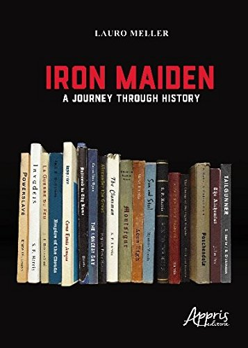 Iron Maiden. A Journey Through History (Português)