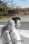 Slower, Lower Love