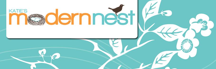 Katie's Modern Nest