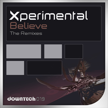 :: DEEP / TECH HOUSE  :: [DT019] Xperimental - Believe (The Remixes) %255BDT019%255D%2BXperimental%2B-%2BBelieve%2B%2528The%2BRemixes%2529-444