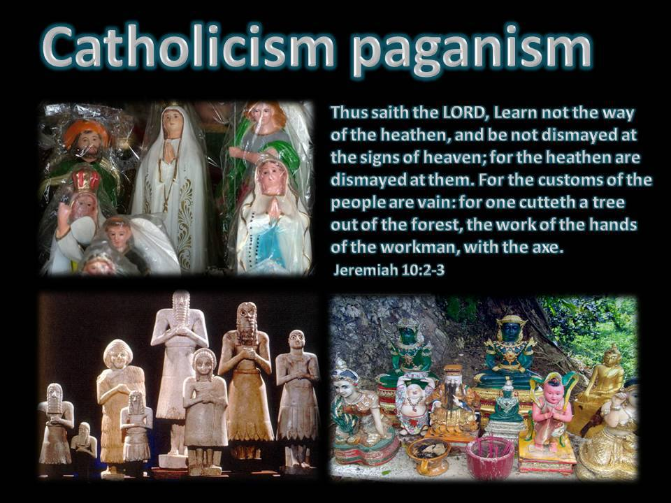 pagan ritual versus catholic and christian Christianity wasn't influenced by pagan religions pagan rituals and the christian sacraments the mere fact that christianity has a sacred meal and a washing of the body is supposed to prove that it borrowed these ceremonies from similar meals and washings in the pagan cults.