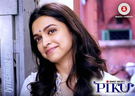 Deepika Padukone as Piku