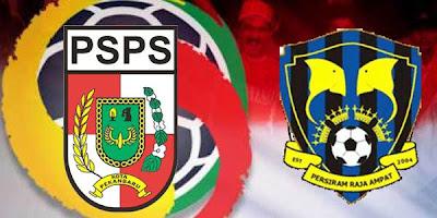 PSPS Pekanbaru vs Persiram Raja Ampat