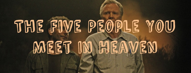 https://ofinksandpapers.files.wordpress.com/2013/07/five-people-you-meet-in-heaven-tv-abc-movie-75-1-g.jpg