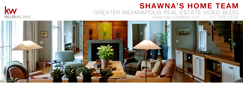 Greater Indianapolis Real Estate Video Blog with Shawna Brooks