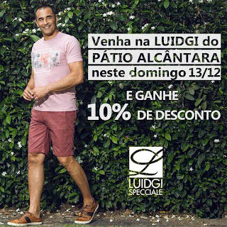 Luidgi Specciale do Pátio Alcântara com descontos de 10% para nova coleção