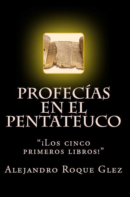 Profecías en el Pentateuco en Alejandro's Libros
