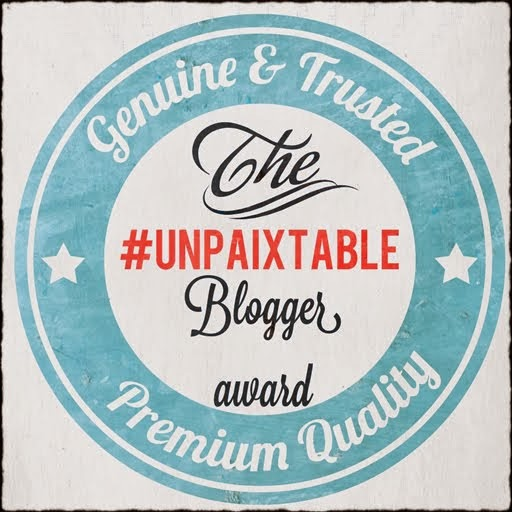 The #UNPAIXTABLE Blogger Award