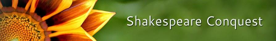 Shakespeare Conquest