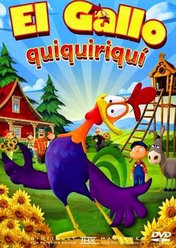 El Gallo Quiquiriqui en Español Latino