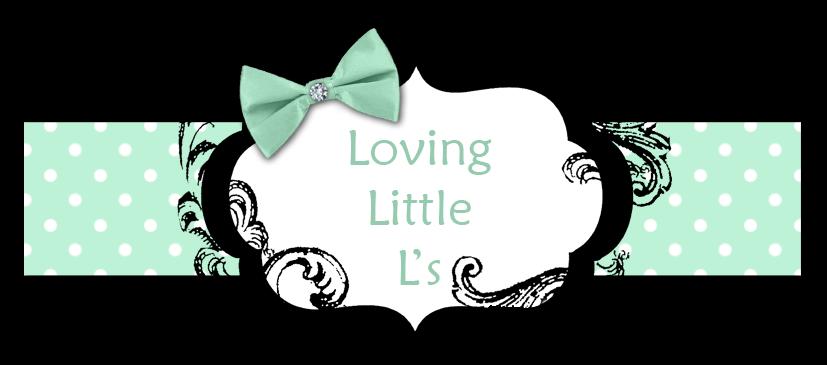Loving Little L's