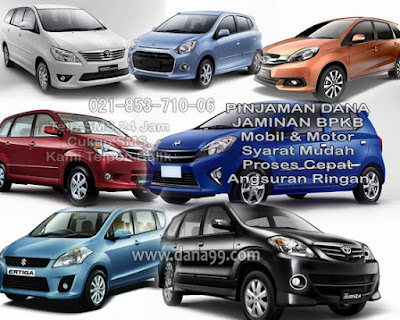 Pinjaman Dana Tunai Jaminan Gadai BPKB Mobil