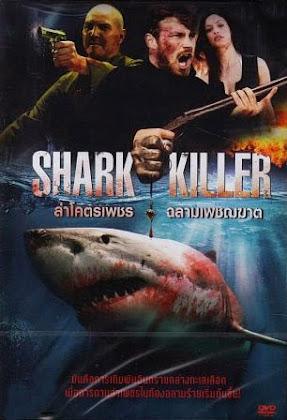 http://2.bp.blogspot.com/-Xo2a1CFqqfc/VRKKAPXCbpI/AAAAAAAAJAs/pfTVZQy63j0/s420/Shark%2BKiller%2B2015.jpg