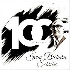 FIQUEM ATENTOS. DE 23/05 A 08/06, COMEMORAÇÃO DO CENTENÁRIO DE IVAN BICHARA SOBREIRA.