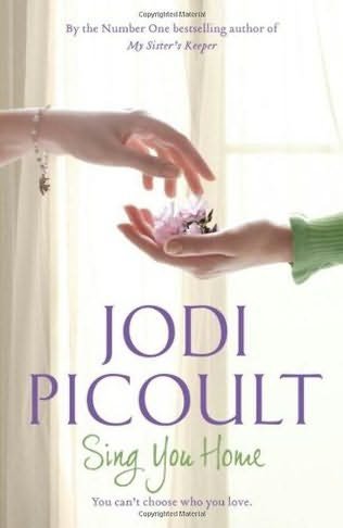 jodi picoult sing you home book reviews