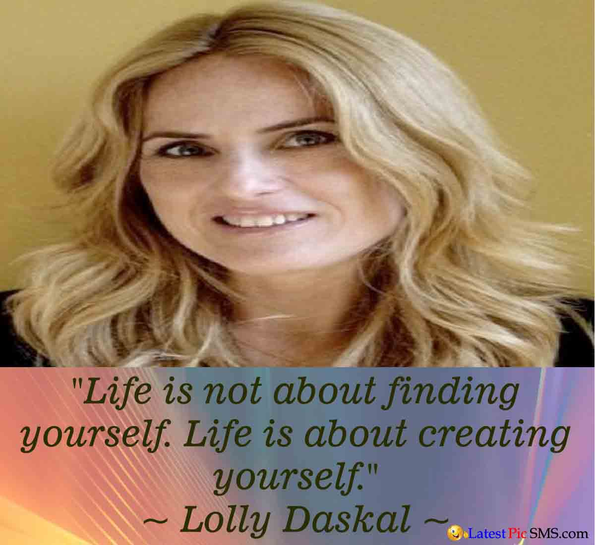Lolly Daskal Life Quote