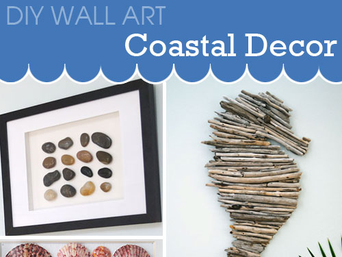 Diy wall art ideas for coastal decor for Coastal wall decor ideas