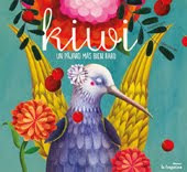 Kiwi, un pájaro más bien raro