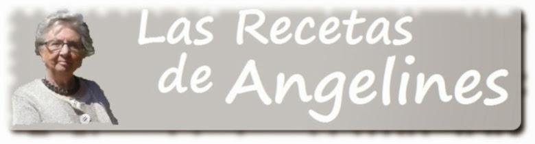 LAS RECETAS DE ANGELINES