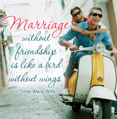 Quotes marriage friendship