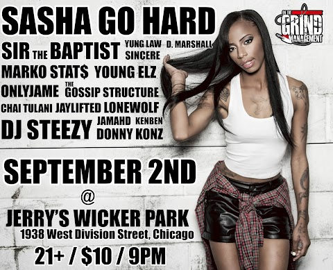 UPCOMING EVENT: 9/2 @ Jerry's Wicker Park ft. Sir the Baptist & Sasha Go Hard