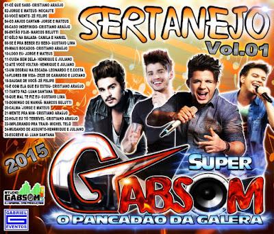 CD SUPER GABSOM (SERTANEJO 2015) VOL.01 LANÇAMENTO 01/07/2015