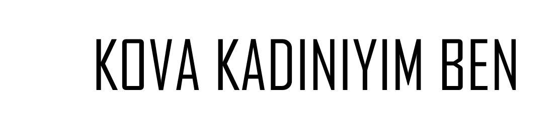 KOVA KADINIYIM BEN