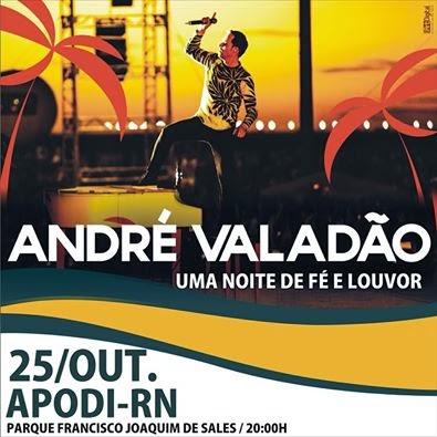 Não perca, André Valadão em Apodi-RN