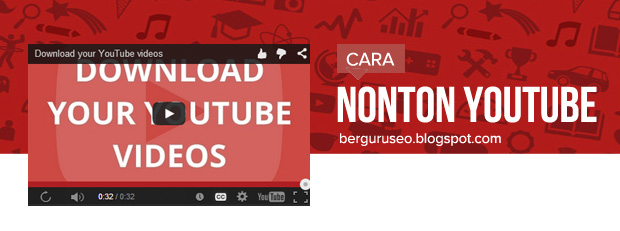 Ada kabar gembira untuk pengguna YouTube for Android di Indonesia Cara Nonton YouTube Offline Tanpa Buffering & Kuota Internet