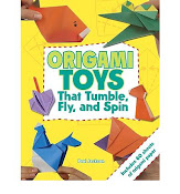 Origami Toys: that tumble, fly & spin