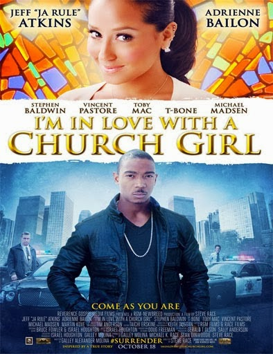 Ver I'm in Love with a Church Girl (2013) Online