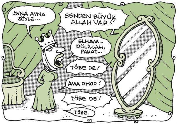Yeni AKP dönemi karikatürleri pamuk prenses hikayesinin güncel versiyonu çirki kraliçe kendini güzel zanneden kızlar götü yere yakın kız imana gelme imana getirmece müsliman ayna doğruları söyleyen ayna