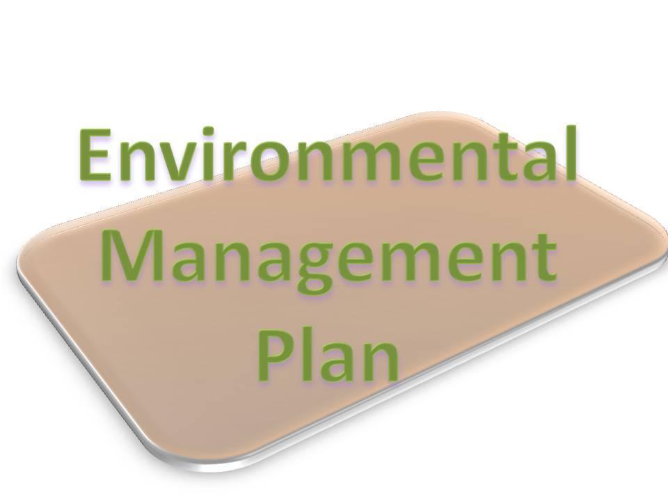 Malaysia Environmental Journal Understanding An Environmental Management Plan Emp