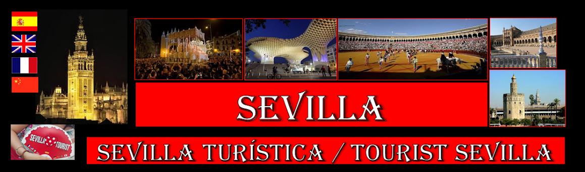 Sevilla Turistica / Tourist Sevilla