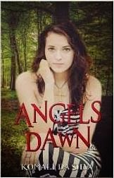 http://www.amazon.com/ANGELS-DAWN-Komali-Da-Silva-ebook/dp/B00I1AF362/ref=sr_1_1?s=books&ie=UTF8&qid=1392180393&sr=1-1&keywords=angels+dawn
