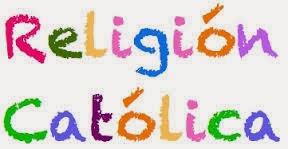 CURRÍCULO DE RELIGIÓN CATÓLICA PARA EDUCACIÓN PRIMARIA , ESO Y BACHILLERATO