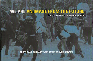 BOOK: WE ARE AN IMAGE FROM THE FUTURE (THE GREEK REVOLT OF DEC. 2008)