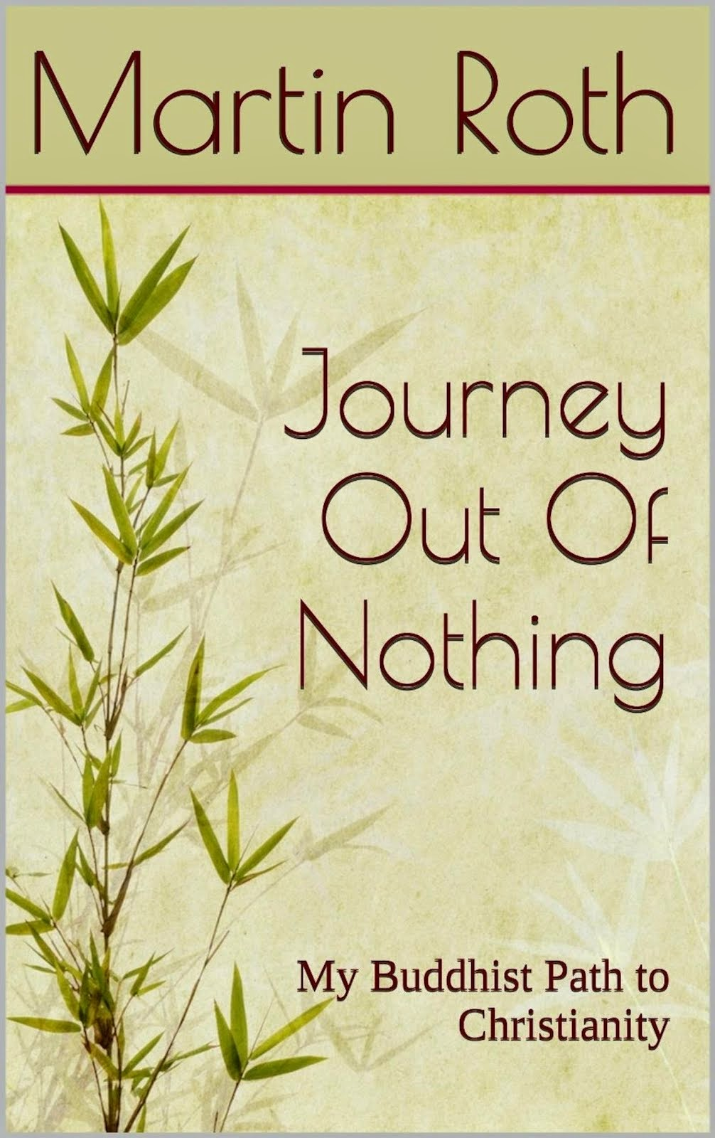 Journey Out of Nothing