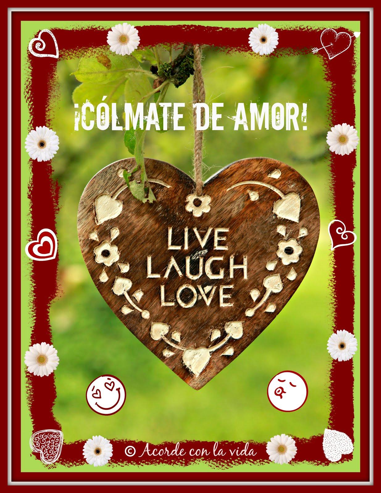 * ¡Cólmate de Amor! *