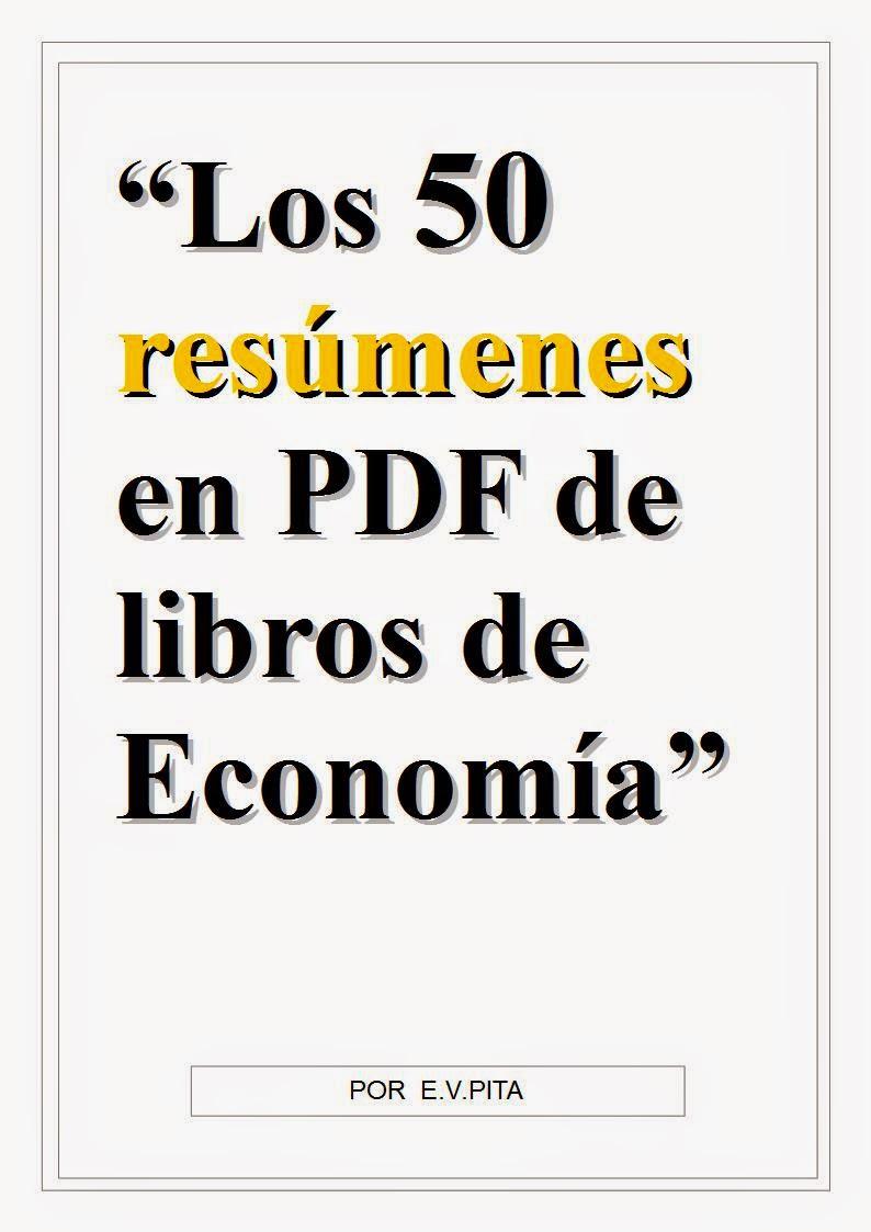 los 50 res menes en pdf de libros de econom a por e v pita