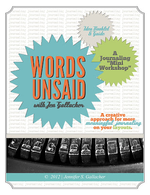 "Adding your stories to your scrapbooks. ""Words Unsaid"" Ebook by Jen Gallacher. Download here: http://jen-gallacher.mybigcommerce.com/words-unsaid-scrapbooking-ebook/"