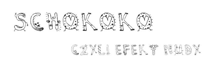 Schokoko, czyli efekt nudy