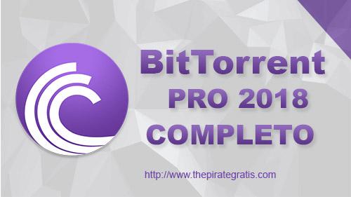 BitTorrent PRO + Crack Completo 2018