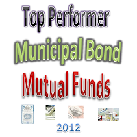 Top 12 Best Diversified National Municipal Bond Mutual Funds 2012