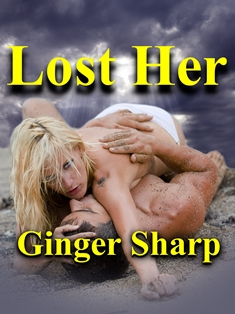 Lost Her (Ginger Sharp)