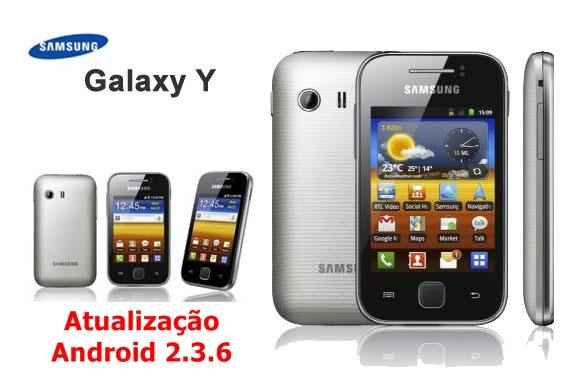 Samsumg Galaxy Y: Atualização Android 2.3.6 PT-BR - Galaxy Y