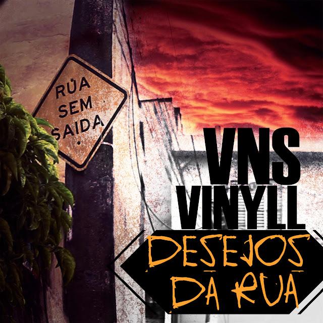 VNS Vinyll - Sonhos Acabam na Melhor Parte
